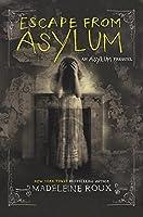 Escape from Asylum (Asylum, #0.5)