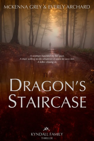 The Dragon's Staircase (Kyndall Family Thriller, #1)