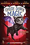 Showing Off (Upside-Down Magic, #3)