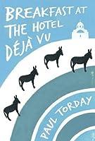 Breakfast at the Hotel Deja Vu: An eBook-Exclusive Novella