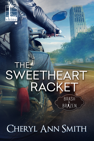 The Sweetheart Racket by Cheryl Ann Smith