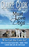 Must Love Dogs: Who Let the Cats In? (Must Love Dogs, #5)