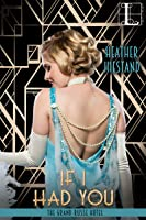 If I Had You (The Grand Russe Hotel, #1)