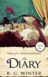 Romance: The Diary - A Romance Novel: Diary of an American Dreamer Series - Book 1 (Diary of an American Dreamer Romance Young Adult Romance Historical Romance)