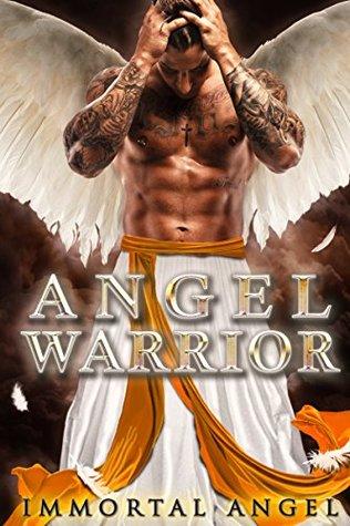 Immortal Angel (The Immortal Angel Series Book 1)