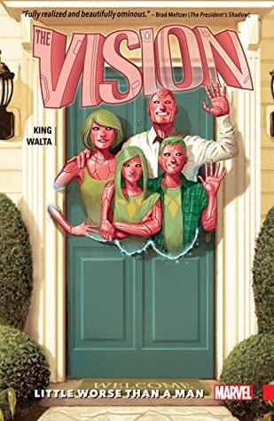 Vision, Vol. 1: Little Worse Than A Man