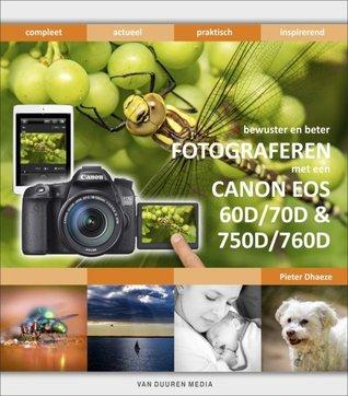 bewuster en beter fotograferen met een Canon EOS 60D/70D & 750D/760D