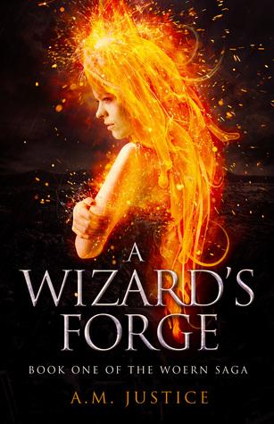 A Wizard's Forge (The Woern Saga, #1)