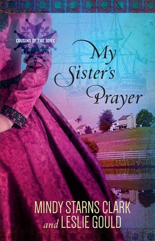 My Sister's Prayer (Cousins of the Dove #2)