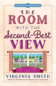 The Room with the Second-Best View (Tales from the Goose Creek B&B, #3)