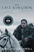 The Last Kingdom (The Saxon Stories, #1)