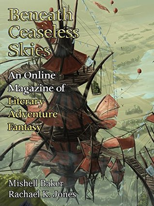 Beneath Ceaseless Skies Issue #203 by Scott H. Andrews