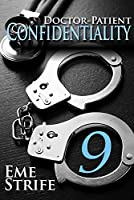 Doctor-Patient Confidentiality: Volume Nine (The Confidential Series #1) (New Adult Contemporary and Erotic Romance)