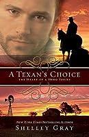 A Texan's Choice (The Heart of A Hero Book 3)