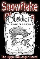 Snowflake Obsidian:Memoir of a Cutter