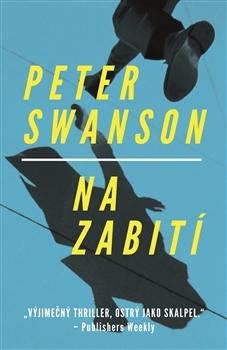 Na zabití by Peter  Swanson