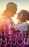 Tell Me Again (Colorado Hearts #3)