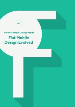 Timeless Mobile Design Trends - Flat Mobile Design Evolved