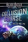 Collusion Course (Black Ocean #10)