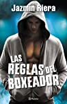 Las reglas del boxeador (Las reglas del boxeador, #1)