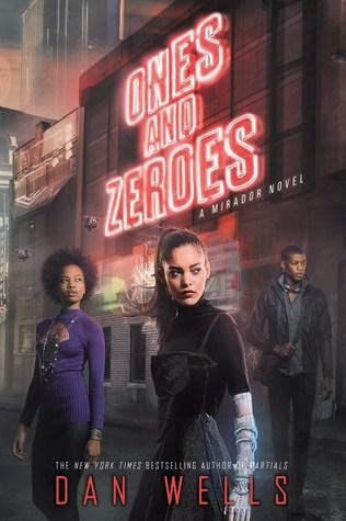 Ones and Zeroes (Mirador, #2)