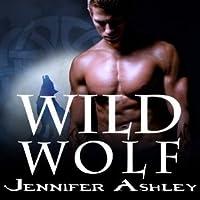 Wild Wolf (Shifters Unbound, #6)