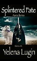 Splintered Fate (Aorra Series #1)