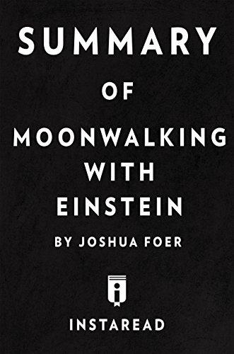 Moonwalking With Einstein - Joshua Foer