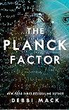 The Planck Factor