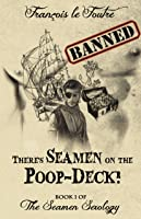 There's Seamen on the Poop-Deck! (The Seamen Sexology, # 1)