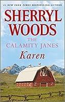 The Calamity Janes: Karen