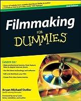 Filmmaking for Dummies