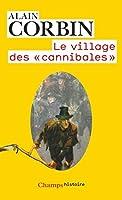 Le village des cannibales (Champs Histoire)