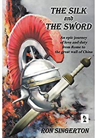 The Silk and The Sword (Gaius Centurion Book 2)