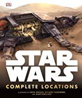 Star Wars: Complete Locations Expanded Edition