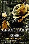 Graveyard Rose