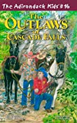 The Outlaws of Cascade Falls