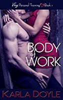 Body of Work (Very Personal Training Book 1)