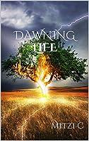Dawning Life (The Edinön Trilogy, #2)