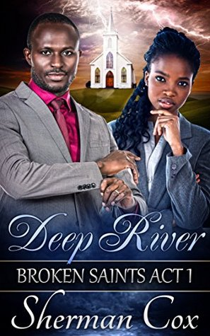Deep River (Broken Saints #1)