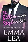 The Billionaire Stepbrother (Young Billionaires, #1)