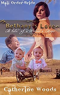 Bethany's Love: A Tale of a Widow's Hope