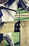 Between the Flags (Loxwood, #3)