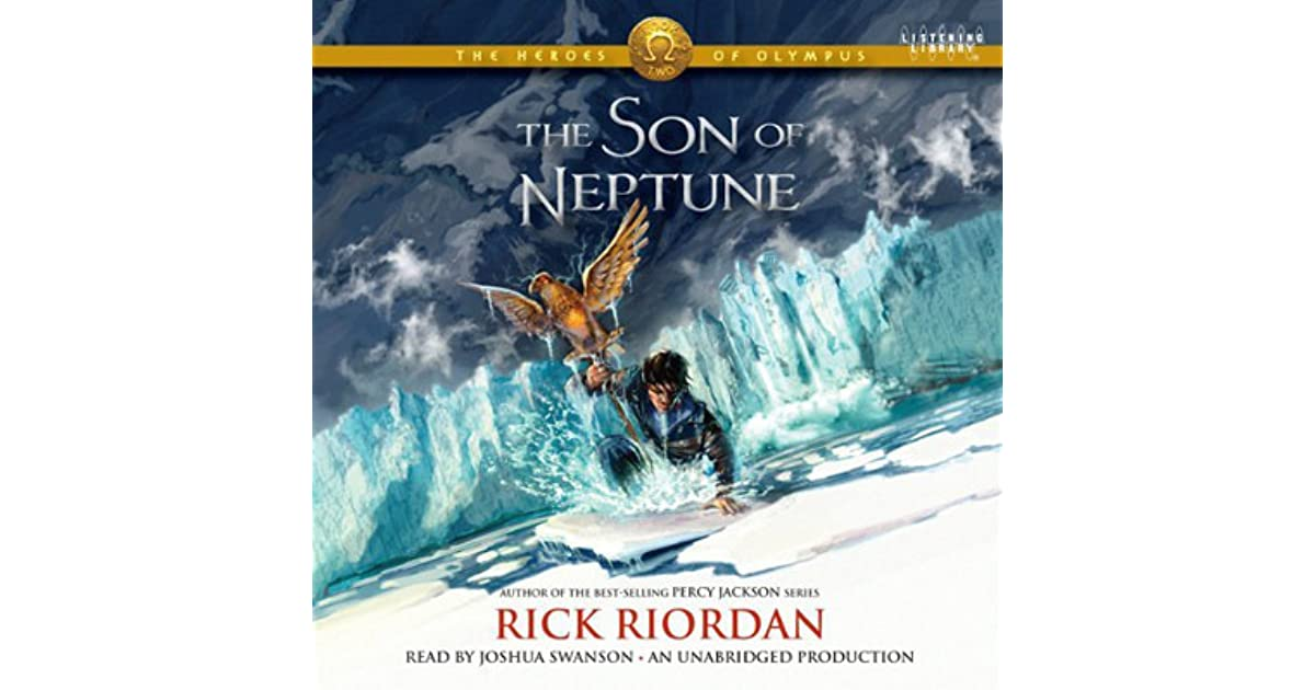 """son of neptune by rick riordan The quest takes them from the """"other"""" camp for half-bloods to the land beyond the gods and moves them one step closer to fulfilling the prophecy of seven."""