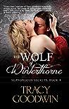 The Wolf of Winterthorne (Scandalous Secrets, #4)