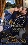 The Wicked North (Hearts Touched by Fire, #1)