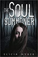The Soul Summoner (The Soul Summoner, #1)