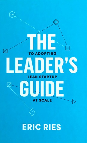 The Leader's Guide by Eric Ries
