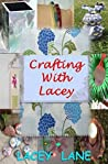 Crafting with Lacey