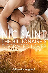 The Billionaire's Disgraced Lover